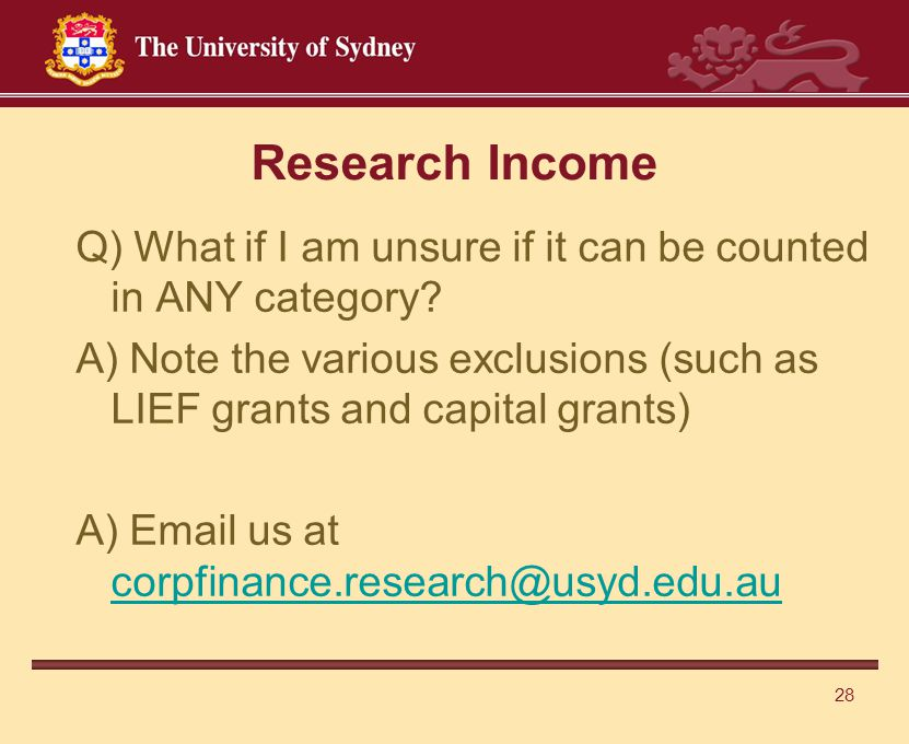 28 Research Income Q) What if I am unsure if it can be counted in ANY category.