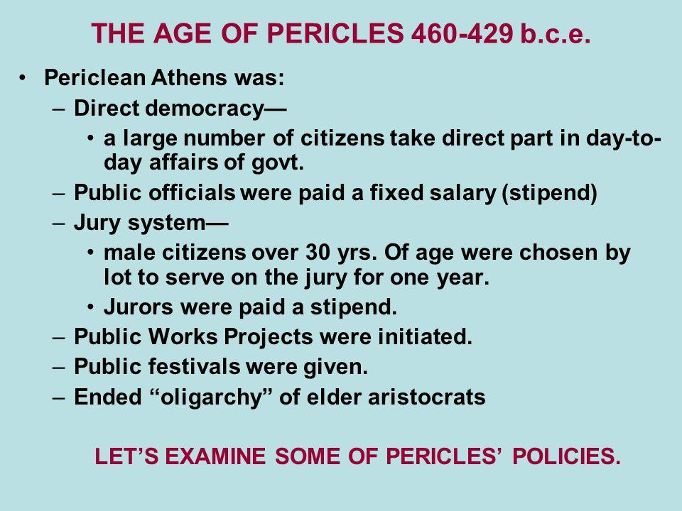 THE AGE OF PERICLES 460-429 b.c.e.