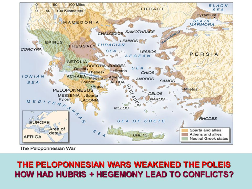 THE PELOPONNESIAN WARS WEAKENED THE POLEIS HOW HAD HUBRIS + HEGEMONY LEAD TO CONFLICTS?
