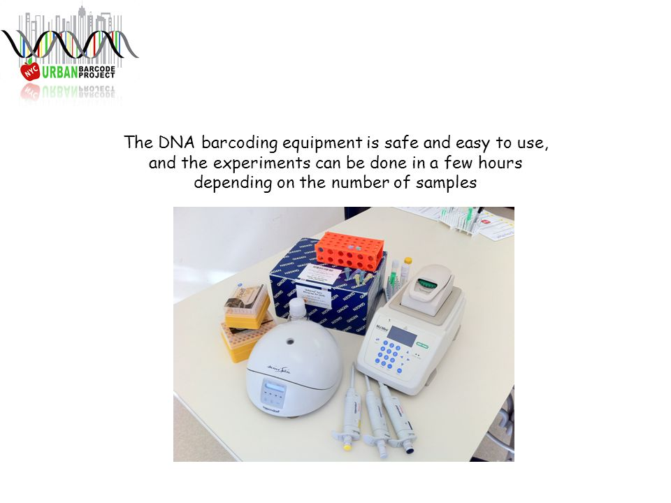 The DNA barcoding equipment is safe and easy to use, and the experiments can be done in a few hours depending on the number of samples