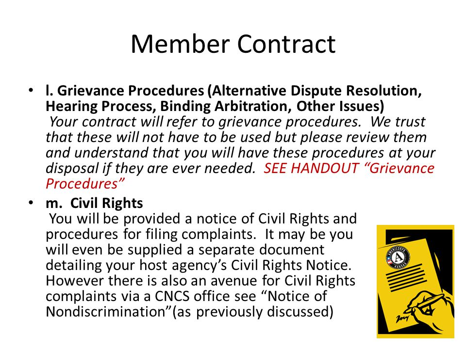 Member Contract l. Grievance Procedures (Alternative Dispute Resolution, Hearing Process, Binding Arbitration, Other Issues) Your contract will refer