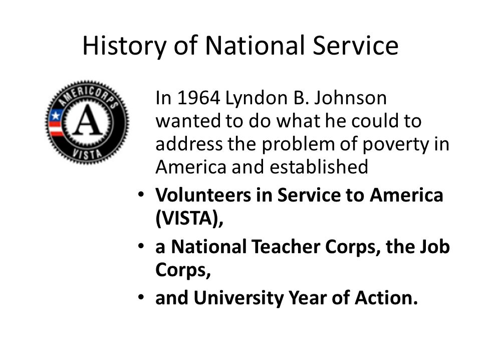 History of National Service In 1964 Lyndon B.