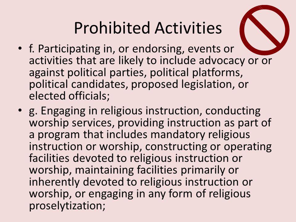 Prohibited Activities f.