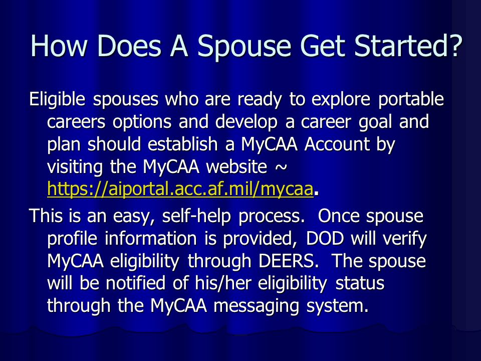 How Does A Spouse Get Started.