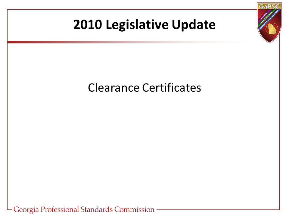 2010 Legislative Update Clearance Certificates