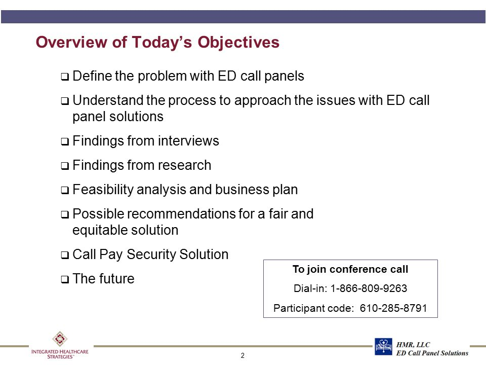 2 Overview of Today's Objectives q Define the problem with ED call panels q Understand the process to approach the issues with ED call panel solutions