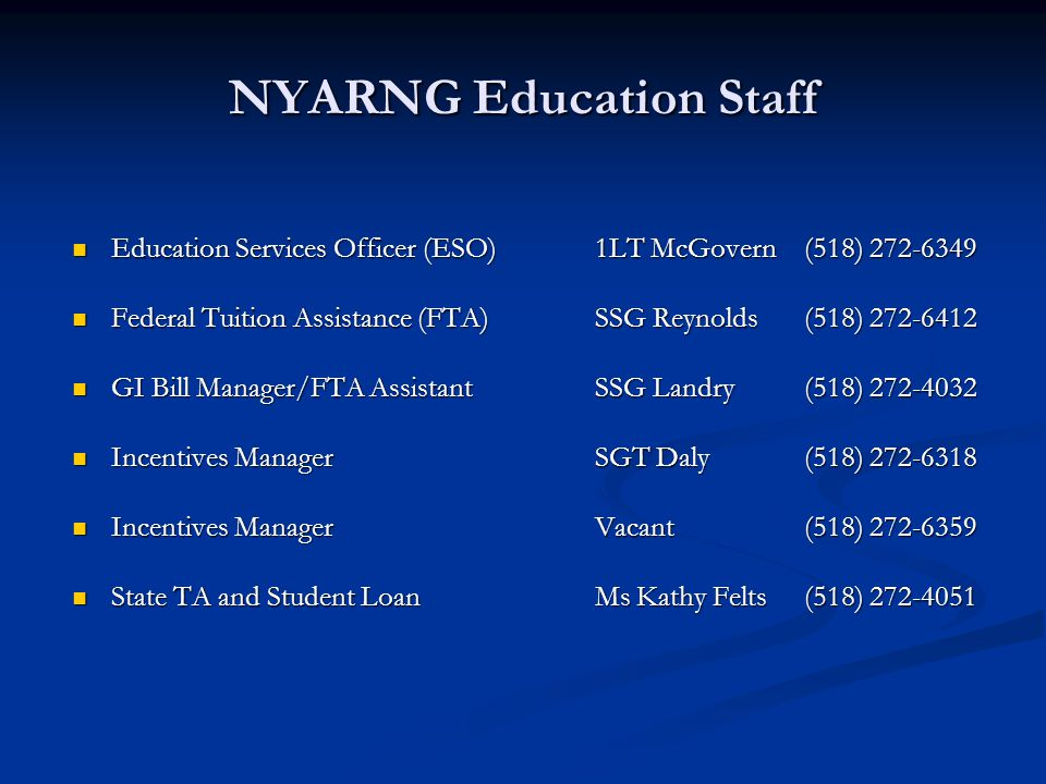 NYARNG Education Staff Education Services Officer (ESO) 1LT McGovern (518) 272-6349 Education Services Officer (ESO) 1LT McGovern (518) 272-6349 Feder