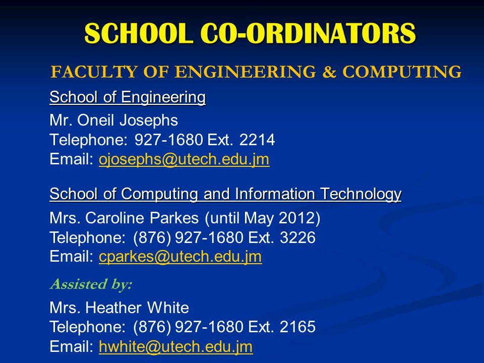 FACULTY OF ENGINEERING & COMPUTING School of Engineering Mr. Oneil Josephs Telephone: 927-1680 Ext. 2214 Email: ojosephs@utech.edu.jmojosephs@utech.ed