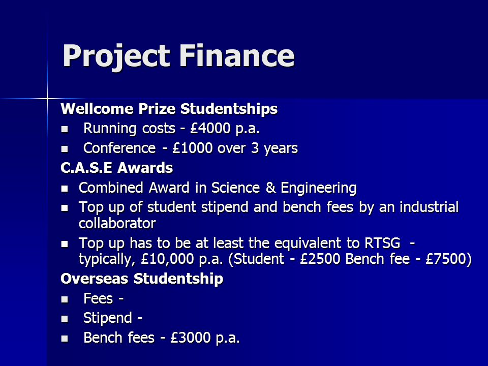 Project Finance POST-DOCTORAL - TYPICAL BUDGET SPLIT: Salaries and fees Salaries and fees Equipment Equipment Running costs/consumables Running costs/consumables Biomedical Services Biomedical Services Travelling expenses Travelling expenses Special charges: Computing, disposal, etc.