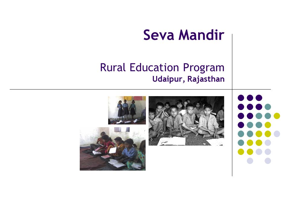 Seva Mandir Rural Education Program Udaipur, Rajasthan