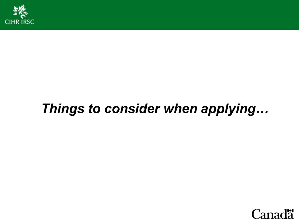 Things to consider when applying…