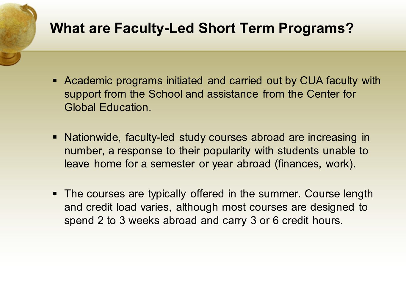What are Faculty-Led Short Term Programs.