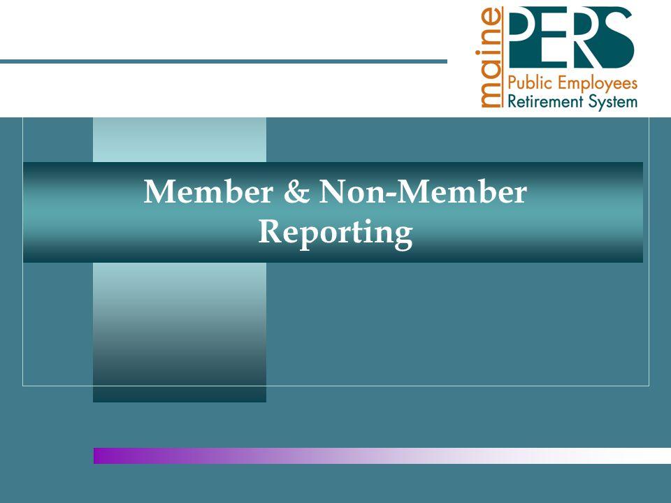 Member & Non-Member Reporting