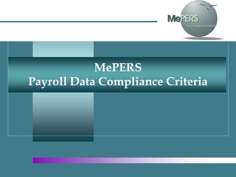 MePERS Payroll Data Compliance Criteria