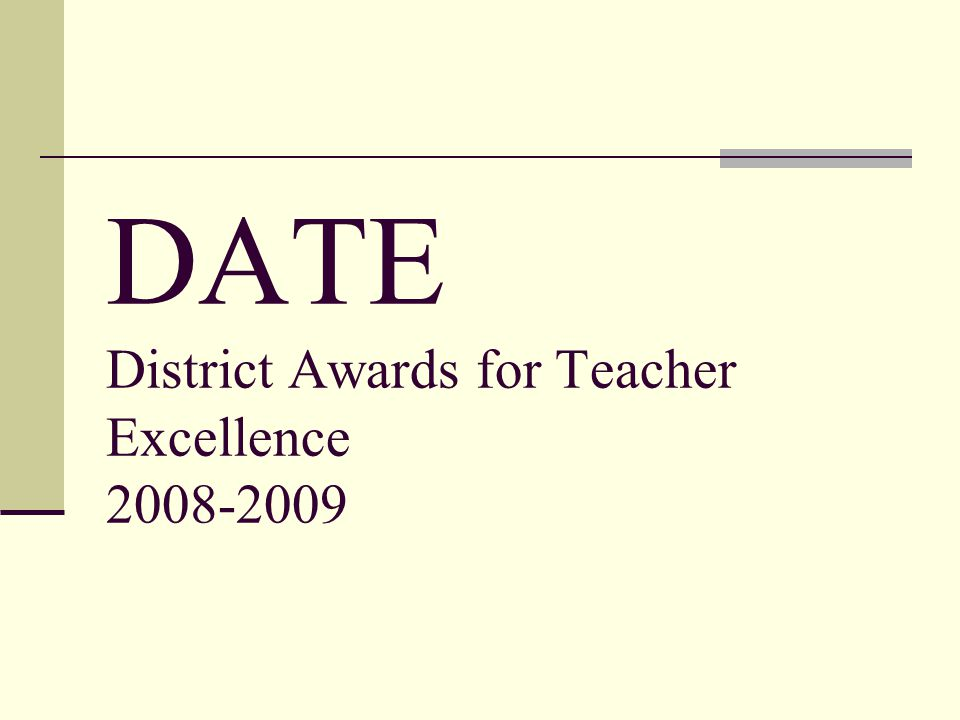 DATE District Awards for Teacher Excellence 2008-2009