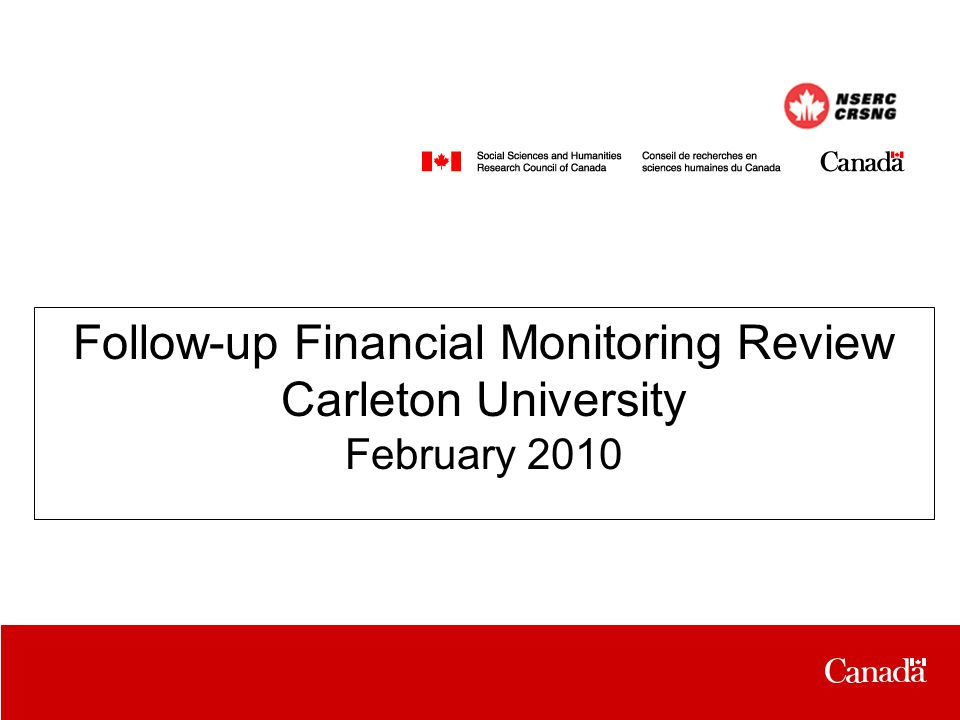 Follow-up Financial Monitoring Review Carleton University February 2010