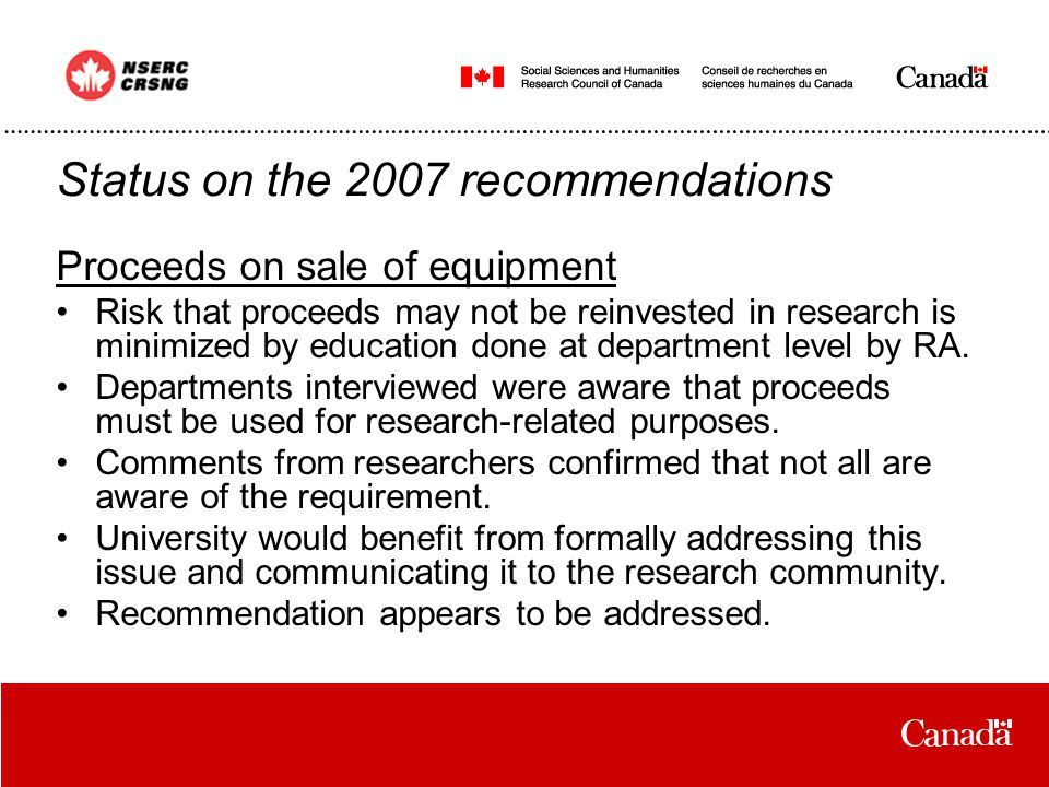 Proceeds on sale of equipment Risk that proceeds may not be reinvested in research is minimized by education done at department level by RA.