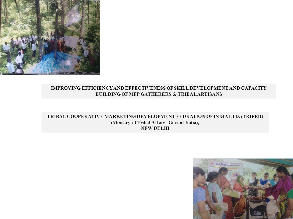 TRIBAL COOPERATIVE MARKETING DEVELOPMENT FEDRATION OF INDIA LTD.