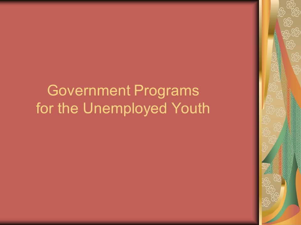 Government Programs for the Unemployed Youth