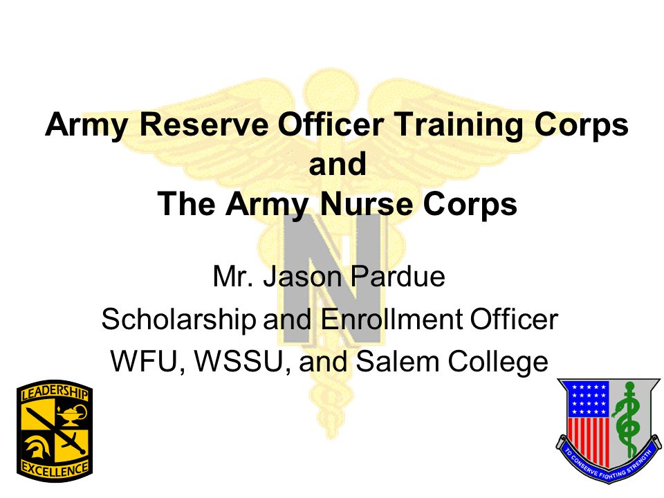 Army Reserve Officer Training Corps and The Army Nurse Corps Mr.