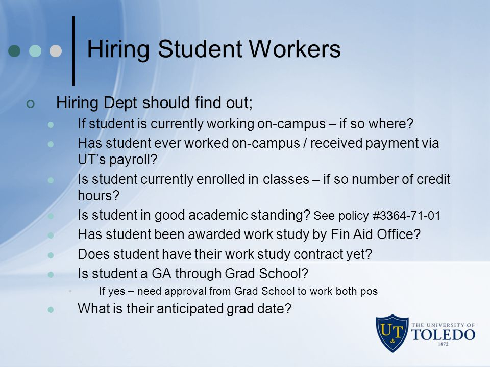 Timelines & Deadlines Spring semester ends Work study – 5/2/14 Non-work study – 5/9/14 Summer assignments begin 5/10/14 Forms required OPERS enrollment SSA-1945 Summer assignments end 8/15/14