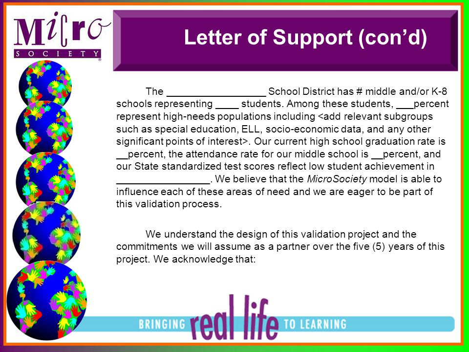 Letter of Support (con'd) The _________________ School District has # middle and/or K-8 schools representing ____ students. Among these students, ___p