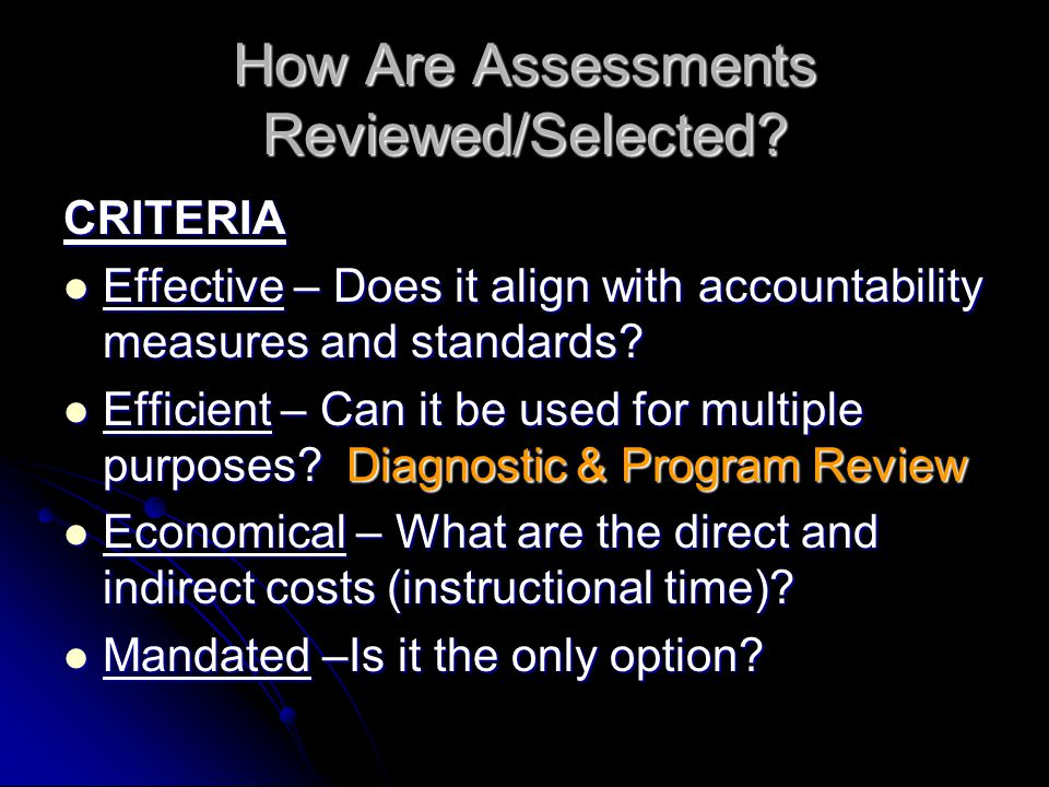 How Are Assessments Reviewed/Selected.