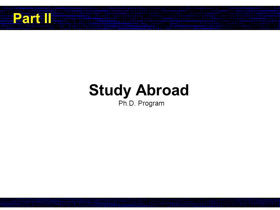Study Abroad Ph.D. Program Part II