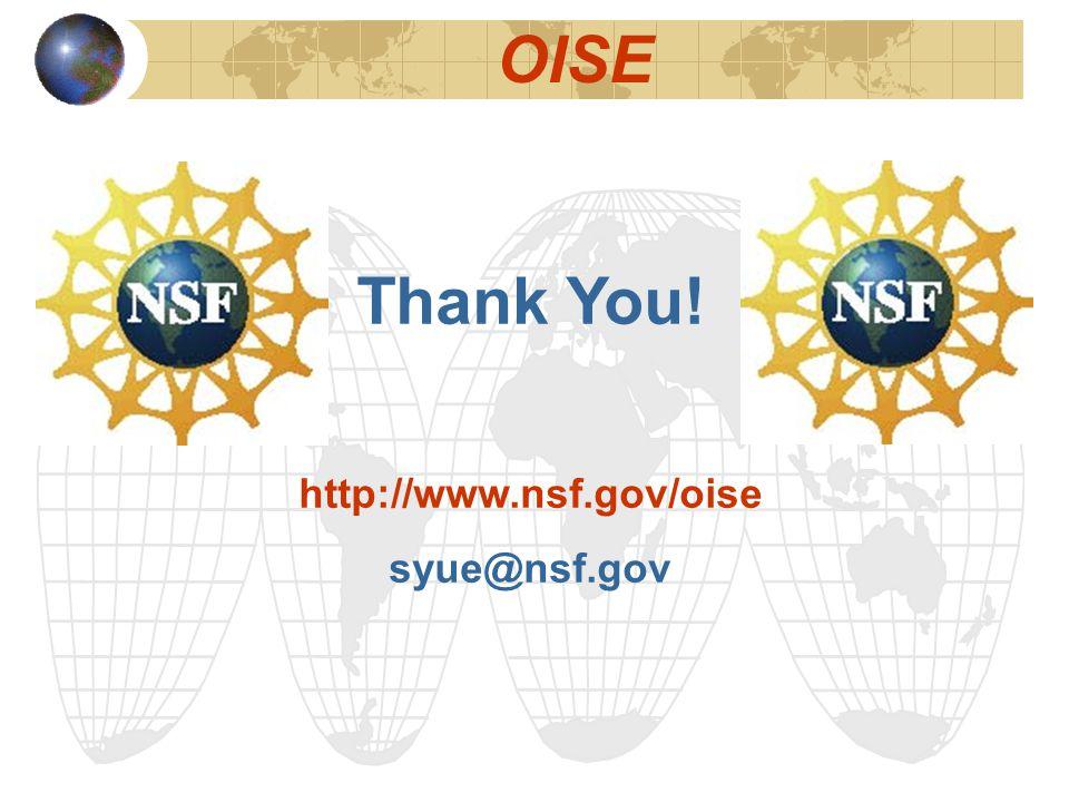 OISE Thank You! http://www.nsf.gov/oise syue@nsf.gov