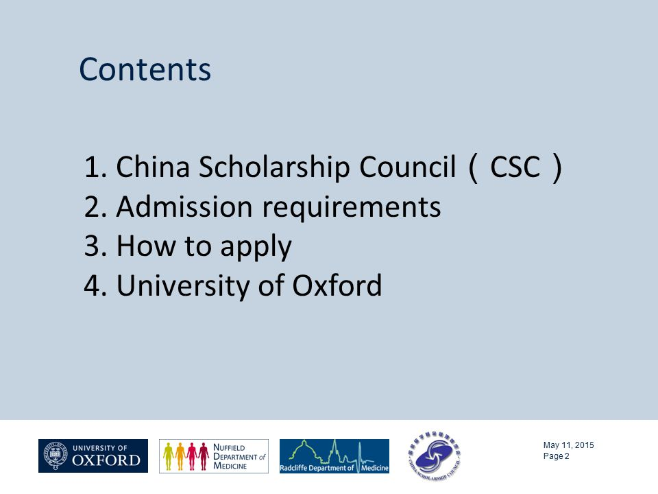 Contents May 11, 2015 Page 2 1. China Scholarship Council ( CSC ) 2.