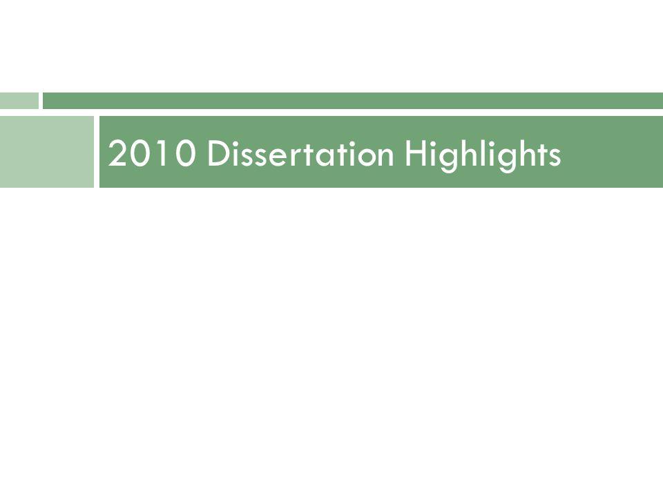 2010 Dissertation Highlights