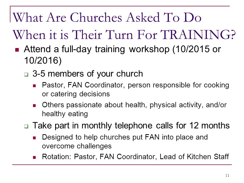 What Are Churches Asked To Do When it is Their Turn For TRAINING.