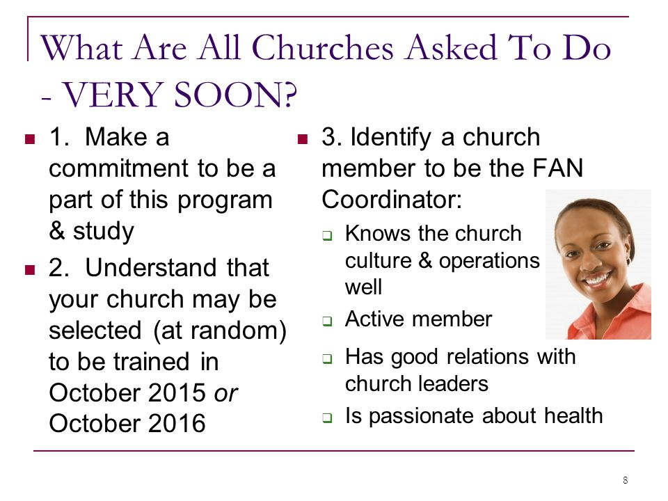 What Are All Churches Asked To Do - VERY SOON. 1.
