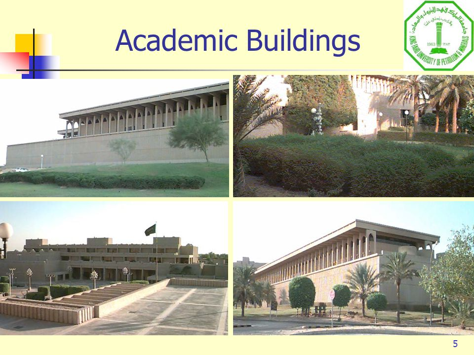 5 Academic Buildings