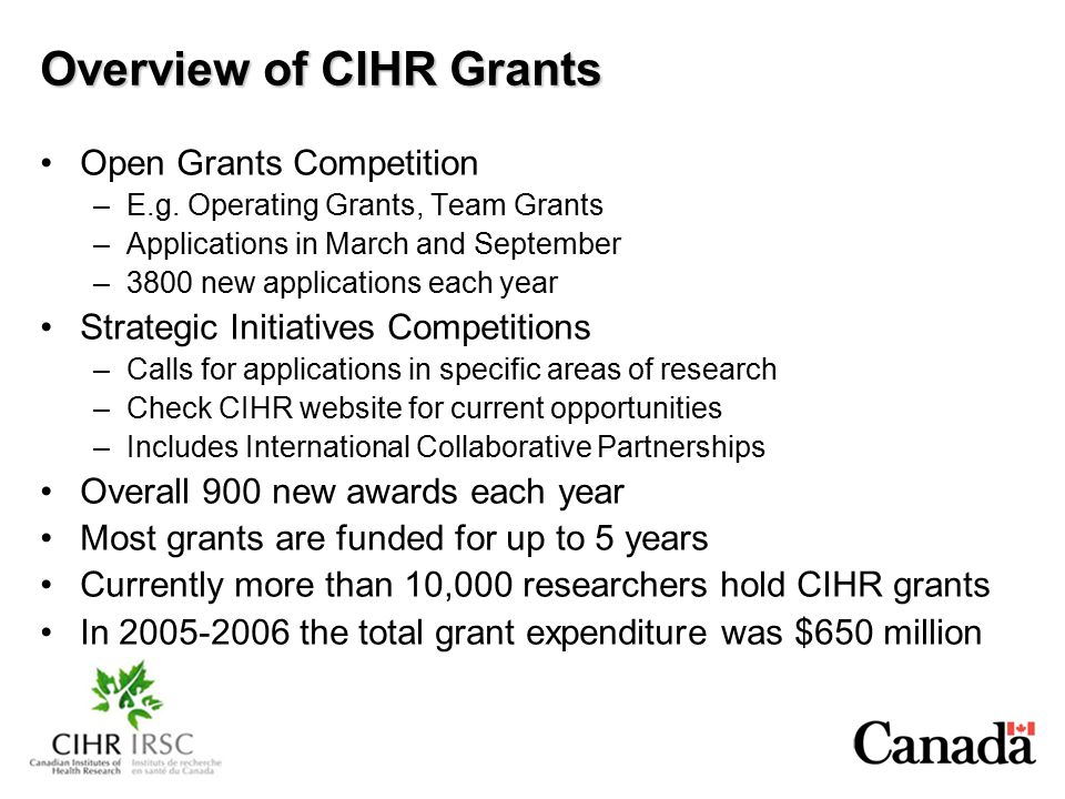 Overview of CIHR Grants Open Grants Competition –E.g.