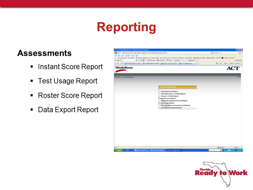 Reporting Assessments  Instant Score Report  Test Usage Report  Roster Score Report  Data Export Report