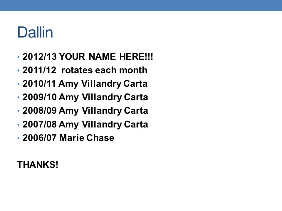Dallin 2012/13 YOUR NAME HERE!!.