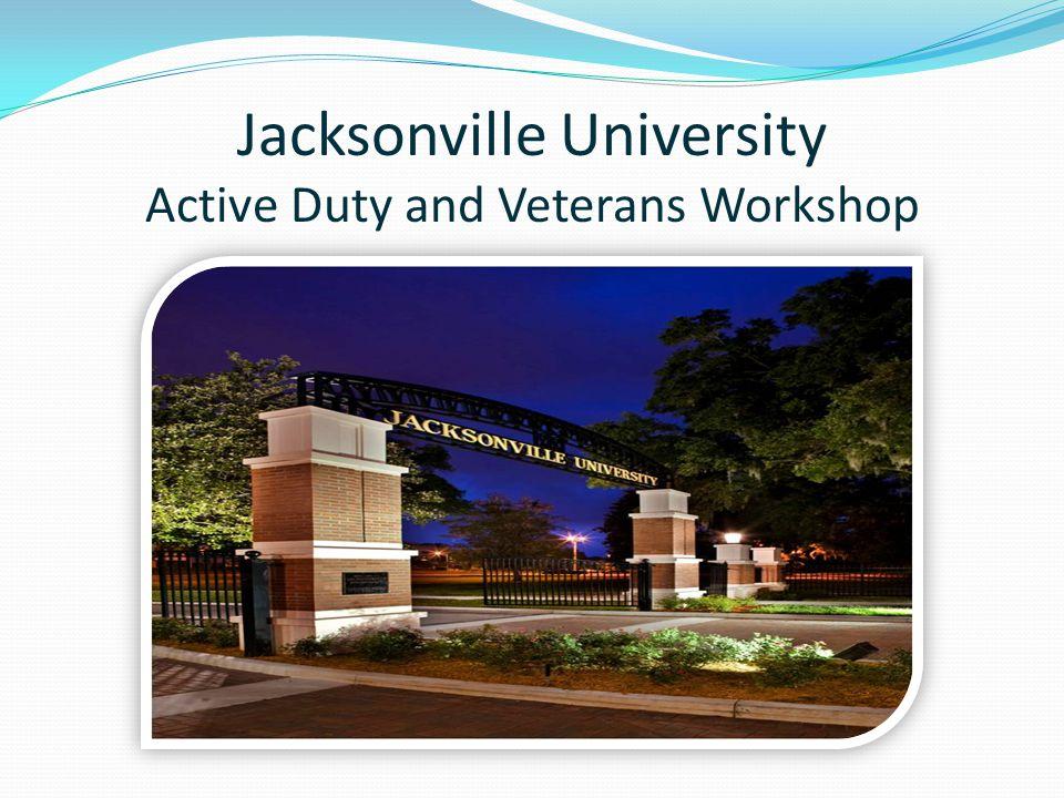 Jacksonville University Active Duty and Veterans Workshop