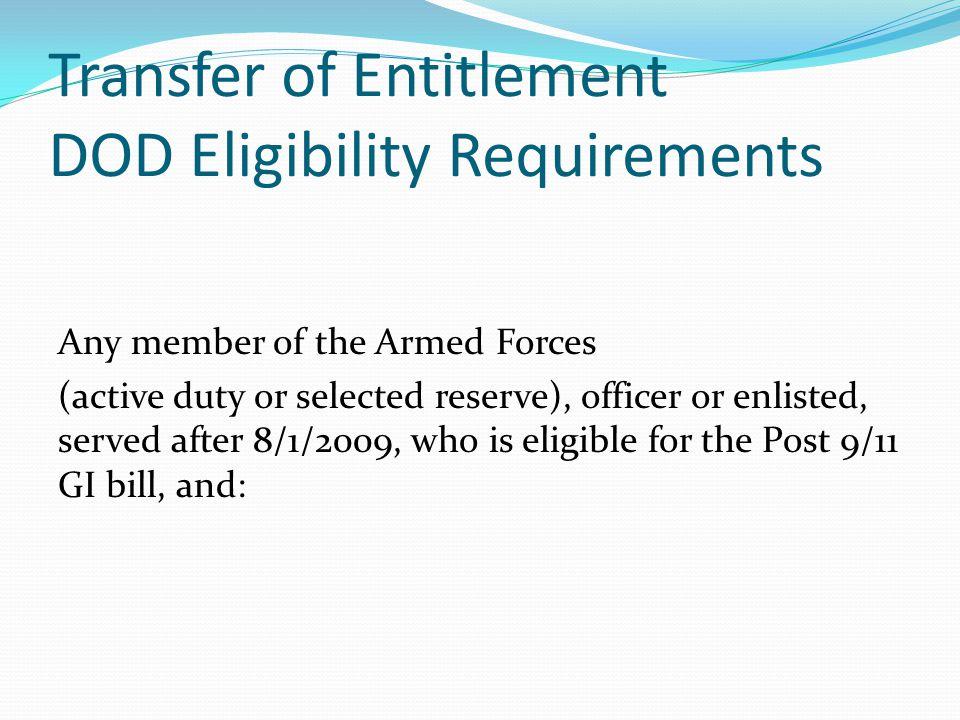 Transfer Of Entitlement Eligibility 1.