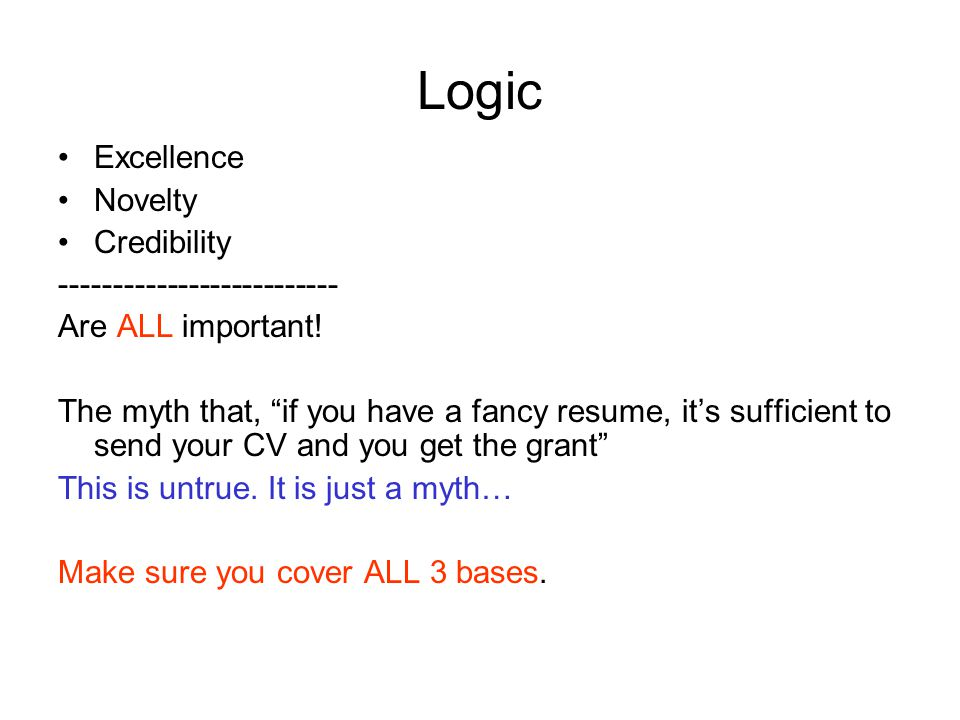 Logic Excellence Novelty Credibility -------------------------- Are ALL important.