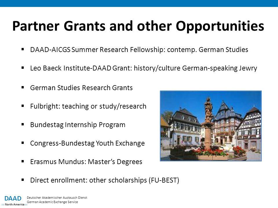 Partner Grants and other Opportunities DAAD : : North America : : Deutscher Akademischer Austausch Dienst German Academic Exchange Service  DAAD-AICGS Summer Research Fellowship: contemp.