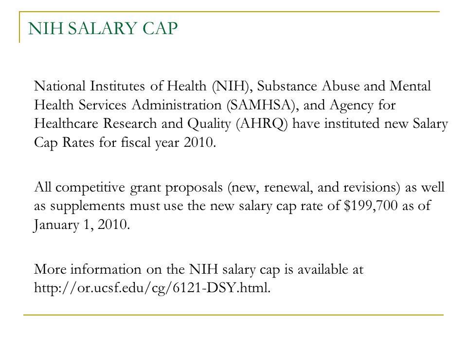 NIH SALARY CAP National Institutes of Health (NIH), Substance Abuse and Mental Health Services Administration (SAMHSA), and Agency for Healthcare Rese
