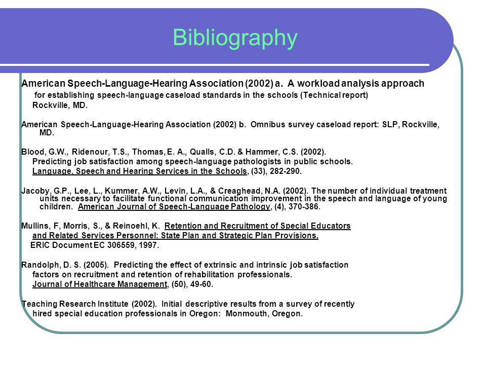 Bibliography American Speech-Language-Hearing Association (2002) a.