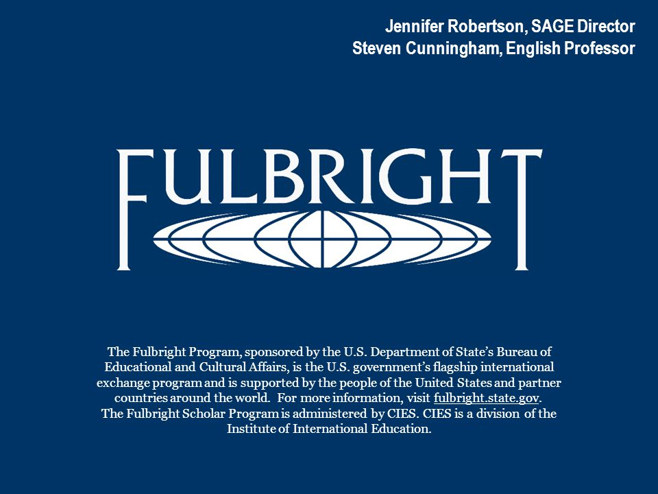 The Fulbright Program, sponsored by the U.S. Department of State's Bureau of Educational and Cultural Affairs, is the U.S. government's flagship inter