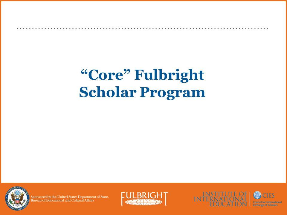 """Core"" Fulbright Scholar Program"