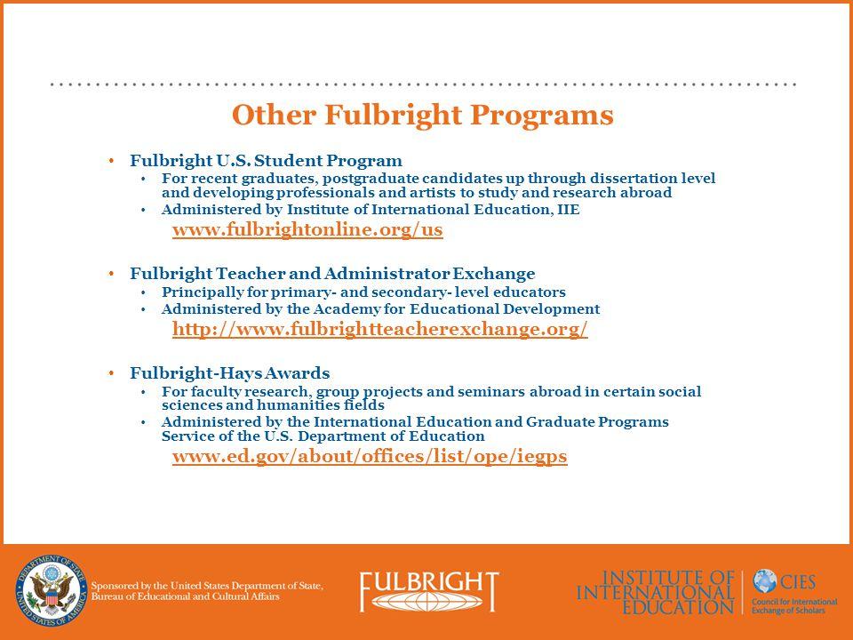 Other Fulbright Programs Fulbright U.S.