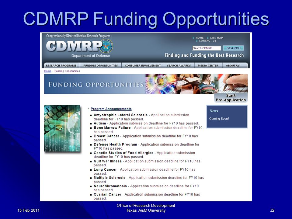 CDMRP Funding Opportunities Office of Research Development Texas A&M University 32 15 Feb 2011