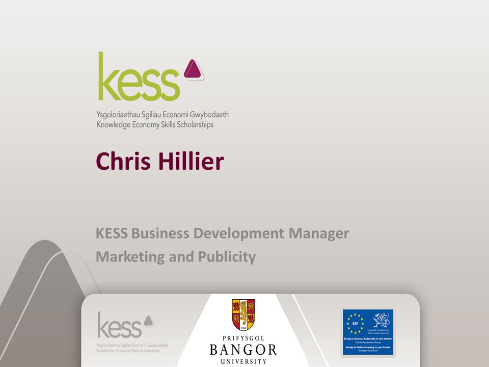 Chris Hillier KESS Business Development Manager Marketing and Publicity