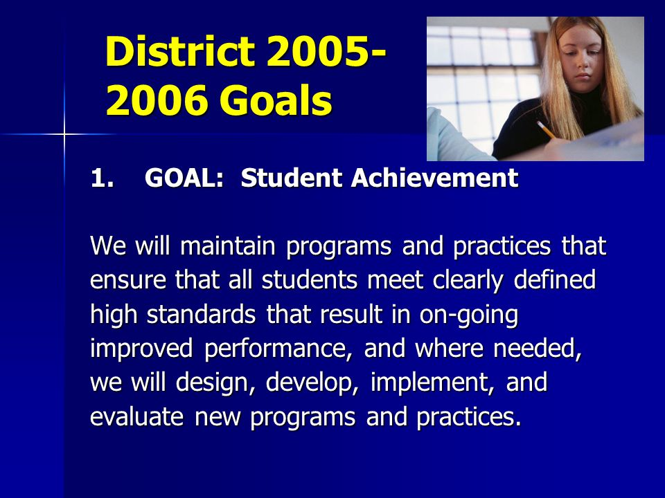 District 2005- 2006 Goals 1.