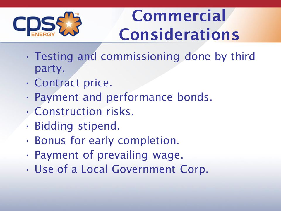 Commercial Considerations Testing and commissioning done by third party.